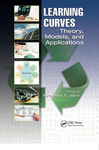 9781138072015: Learning Curves: Theory, Models, and Applications (Systems Innovation Book Series)