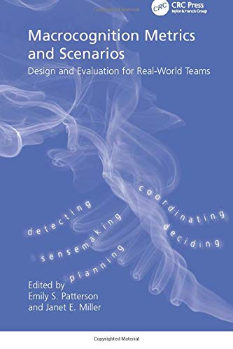 9781138072084: Macrocognition Metrics and Scenarios: Design and Evaluation for Real-World Teams