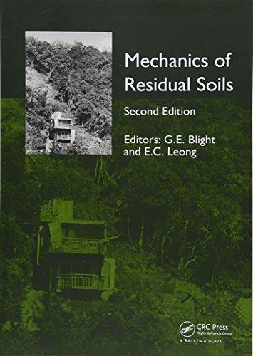 Mechanics of Residual Soils, Second Edition: BLIGHT, GEOFFREY E.;