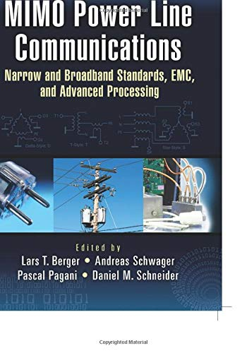 9781138072435: MIMO Power Line Communications: Narrow and Broadband Standards, EMC, and Advanced Processing (Devices, Circuits, and Systems)