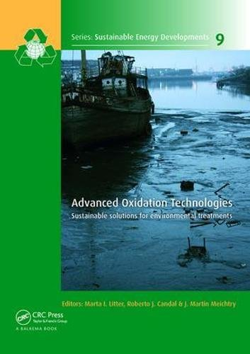 Advanced Oxidation Technologies: Sustainable Solutions for Environmental: LITTER, MARTA I.;