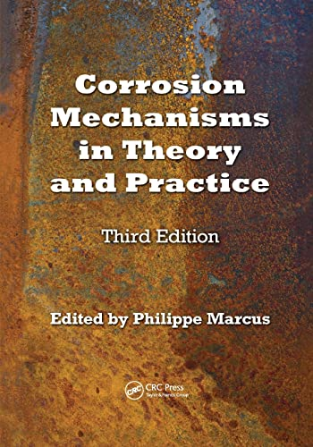 9781138073630: Corrosion Mechanisms in Theory and Practice (Corrosion Technology)