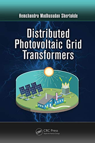 9781138073845: Distributed Photovoltaic Grid Transformers