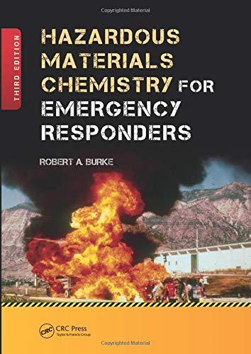 9781138074651: Hazardous Materials Chemistry for Emergency Responders