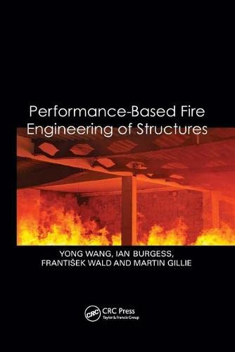 9781138074927: Performance-Based Fire Engineering of Structures