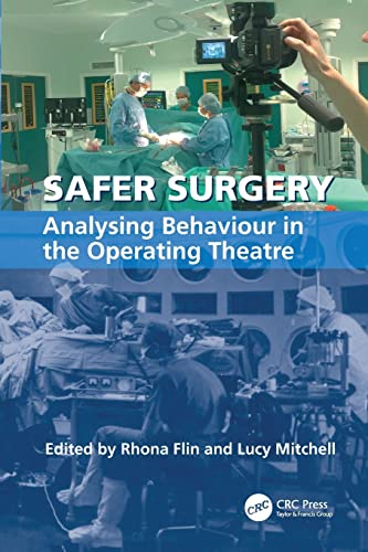 9781138075306: Safer Surgery: Analysing Behaviour in the Operating Theatre