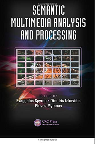 9781138075382: Semantic Multimedia Analysis and Processing (Digital Imaging and Computer Vision)