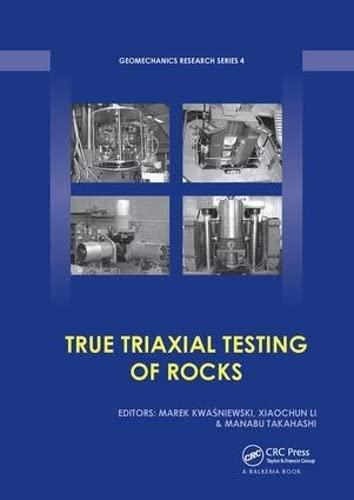 9781138075931: True Triaxial Testing of Rocks (Geomechanics Research Series)