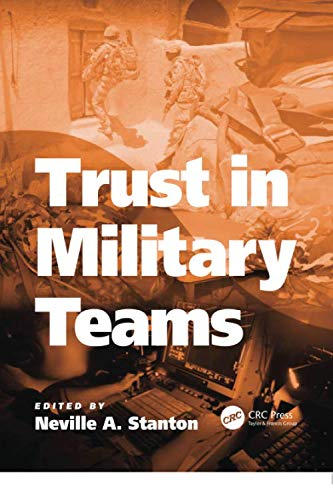 9781138075948: Trust in Military Teams (Human Factors in Defence)