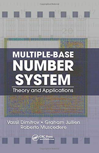 9781138076518: Multiple-Base Number System: Theory and Applications (Circuits and Electrical Engineering)