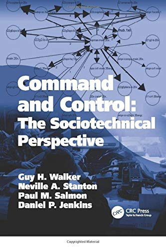 9781138076860: Command and Control: The Sociotechnical Perspective (Human Factors in Defence)