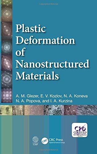 Plastic Deformation of Nanostructured Materials: A.M. Glezer, E.V.