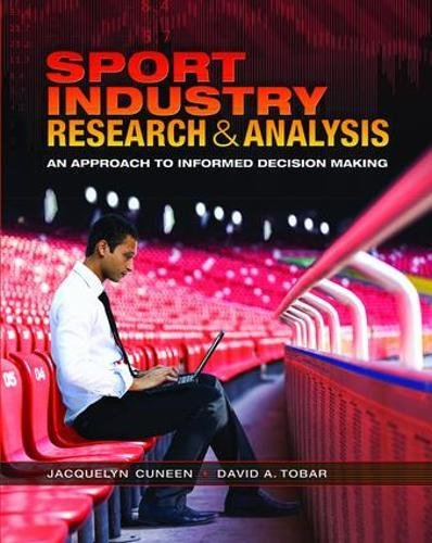 9781138078154: Sport Industry Research and Analysis: An Approach to Informed Decision Making