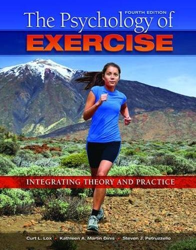 9781138078307: The Psychology of Exercise: Integrating Theory and Practice
