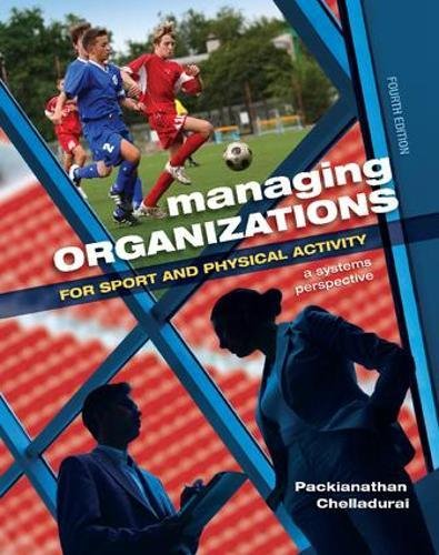 9781138078413: Managing Organizations for Sport and Physical Activity: A Systems Perspective