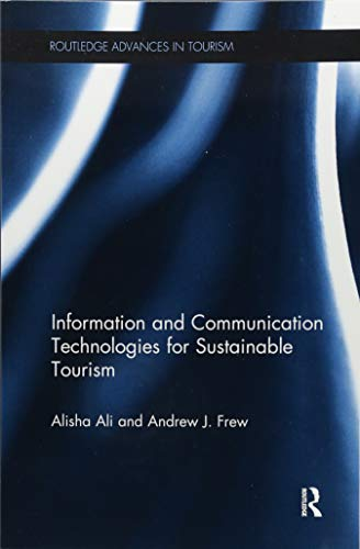 9781138081734: Information and Communication Technologies for Sustainable Tourism (Advances in Tourism)