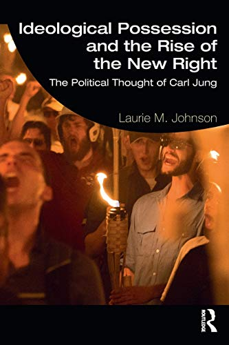 9781138082120: Ideological Possession and the Rise of the New Right