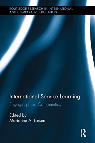 9781138086043: International Service Learning: Engaging Host Communities (Routledge Research in International and Comparative Education)