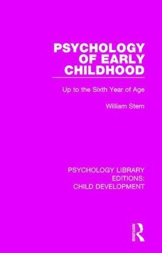 9781138088351: Psychology Library Editions: Child Development: Psychology of Early Childhood: Up to the Sixth Year of Age (Volume 16)