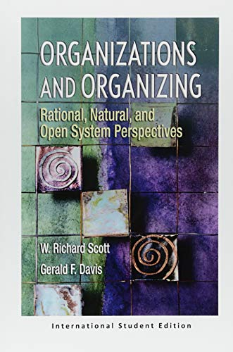 9781138091542: Organizations and Organizing: Rational, Natural and Open Systems Perspectives (International Student Edition)