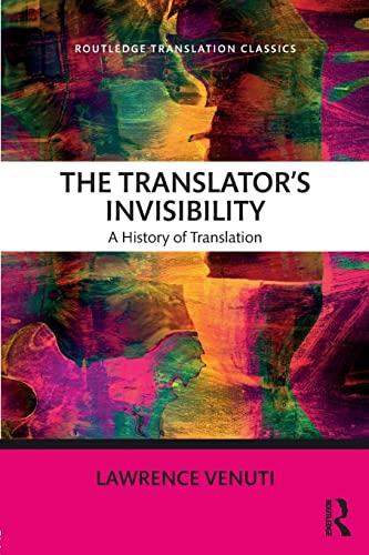 9781138093164: The Translator's Invisibility (Routledge Translation Classics)