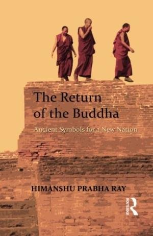 9781138096035: The Return of the Buddha: Ancient Symbols for a New Nation