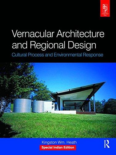 9781138096202: Vernacular Architecture And Regional Design