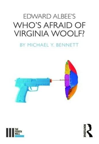 Edward Albee's Who's Afraid of Virginia Woolf?: Bennett, Michael Y.