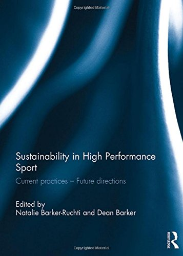 9781138100848: Sustainability in high performance sport: Current practices - Future directions
