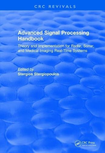 9781138104822: Advanced Signal Processing Handbook: Theory and Implementation for Radar, Sonar, and Medical Imaging Real Time Systems (CRC Press Revivals)