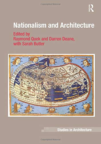 9781138108370: Nationalism and Architecture (Ashgate Studies in Architecture)