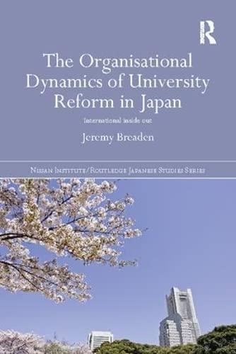 The Organisational Dynamics of University Reform in: BREADEN, JEREMY
