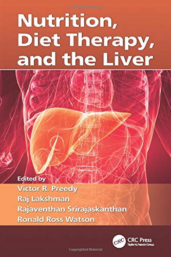 Nutrition, Diet Therapy, and the Liver: PREEDY, VICTOR R.;