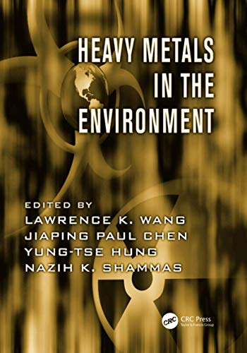 Heavy Metals in the Environment: WANG, LAWRENCE K.;