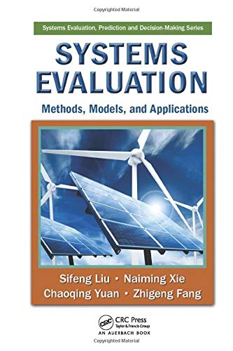 9781138114869: Systems Evaluation: Methods, Models, and Applications (Systems Evaluation, Prediction, and Decision-Making)