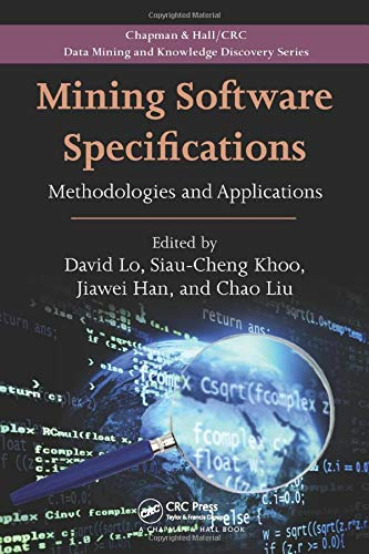 9781138114906: Mining Software Specifications: Methodologies and Applications (Chapman & Hall/CRC Data Mining and Knowledge Discovery Series)