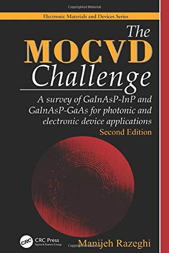 The MOCVD Challenge: A survey of GaInAsP-InP: RAZEGHI, MANIJEH