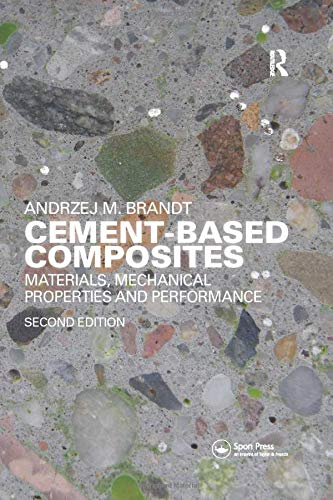 9781138115392: Cement-Based Composites: Materials, Mechanical Properties and Performance, Second Edition