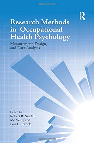 9781138115743: Research Methods in Occupational Health Psychology: Measurement, Design and Data Analysis