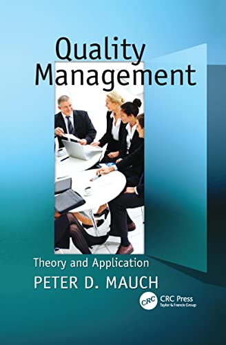 9781138116207: Quality Management: Theory and Application