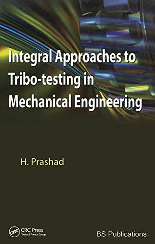 9781138117808: Integral Approaches to Tribo-Testing in Mechanical Engineering