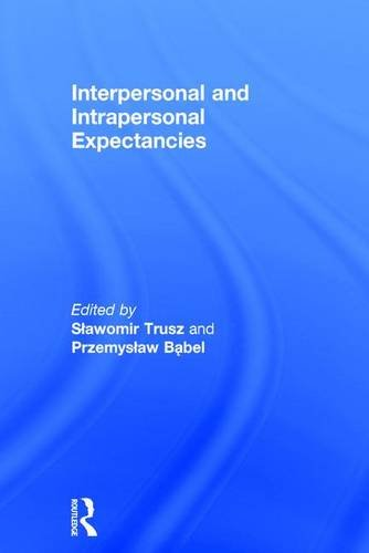 9781138118928: Interpersonal and Intrapersonal Expectancies