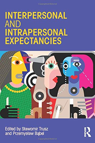 9781138118935: Interpersonal and Intrapersonal Expectancies