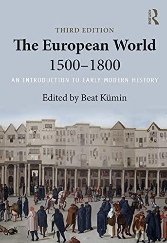 The European World 1500-1800: Beat Kümin (editor)