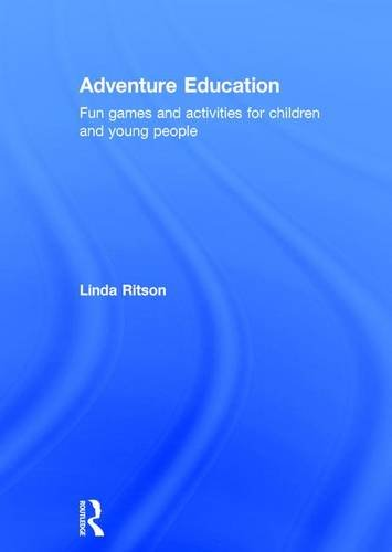9781138119956: Adventure Education: Fun games and activities