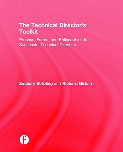 9781138121423: The Technical Director's Toolkit: Process, Forms, and Philosophies for Successful Technical Direction (The Focal Press Toolkit Series)