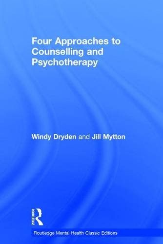 9781138121607: Four Approaches to Counselling and Psychotherapy (Routledge Mental Health Classic Editions)
