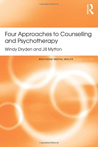 9781138121614: Four Approaches to Counselling and Psychotherapy (Routledge Mental Health Classic Editions)