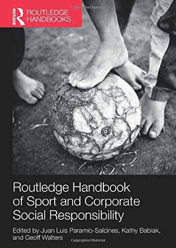 Routledge Handbook of Sport and Corporate Social Responsibility (Paperback)