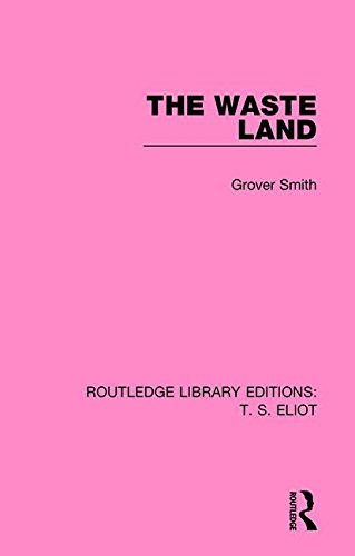 9781138121751: Routledge Library Editions: T. S. Eliot: The Waste Land (Volume 8)